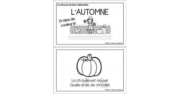 Ce document9 pagescontient un livret de6 pages(des ½ pages) pour lecteurs débutants en lien avec l'automne.Deux versionsvous sont offertes : sans les sons entourés et avec les sons entourés. L'élève doit lire les phrases et colorier les images de la bonne co