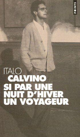 Si par une nuit d'hiver un voyageur - Italo Calvino http://petitlien.com/mut15…