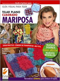 Guía Visual TELAR MARIPOSA - Nueva  Edición 2013