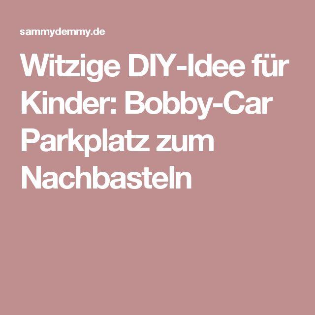 Witzige DIY-Idee für Kinder: Bobby-Car Parkplatz zum Nachbasteln