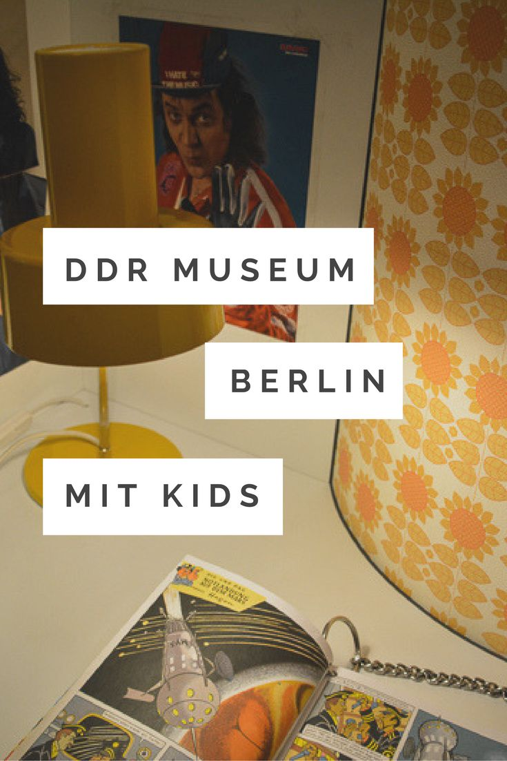 Wir haben das DDR Museum in Berlin mit Kindern besucht. Hier sind unser Erfahrungsbericht und ein paar Tipps für euren Besuch! #deutschland #ddrmuseum #berlinmuseum #familienreisen (scheduled via http://www.tailwindapp.com?utm_source=pinterest&utm_medium=twpin)