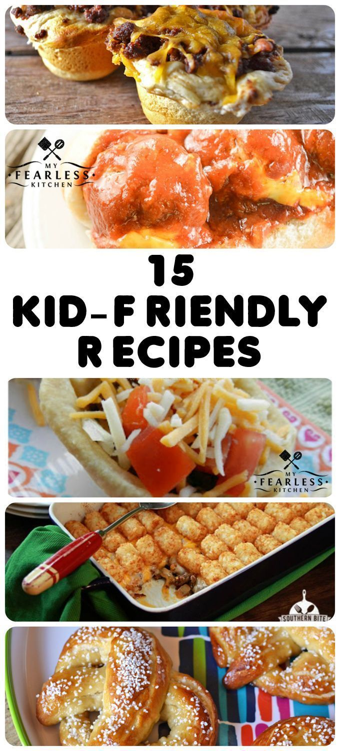 15 Kid-Friendly Recipes from My Fearless Kitchen. Are your kids picky eaters? Ar…
