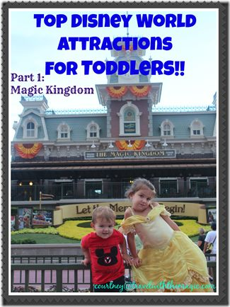 Top Attractions for Toddlers - Travel With The Magic | Travel Agent | Disney Vacation