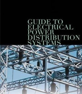 Guide To Electrical Power Distribution Systems PDF