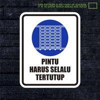 WSKPC089 Sticker Safety Sign Warning Sign Pintu Ha