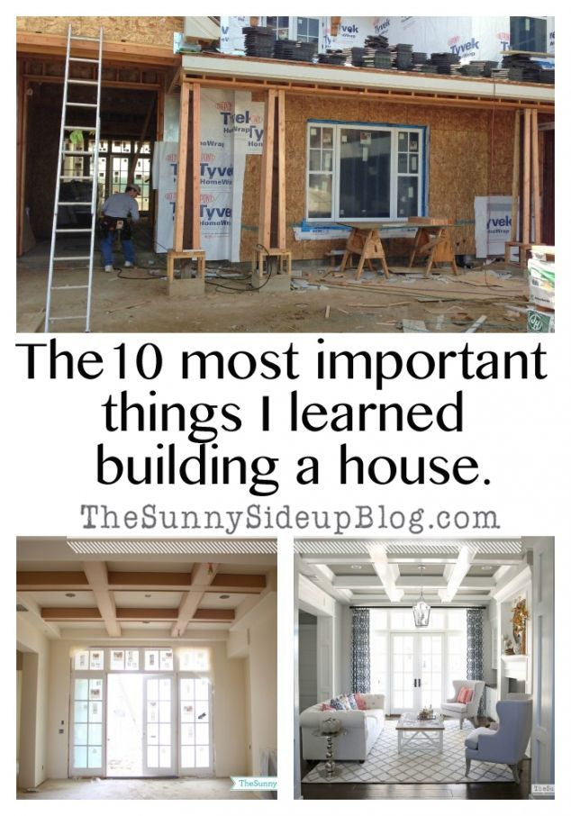 The 10 most important things I learned building a house - The Sunny Side Up Blog