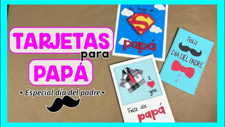 25 best ideas about tarjeta para papa on pinterest - Manualidades para hacer tarjetas ...