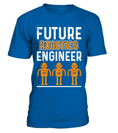 "# Robotics Engineer Shirt - Future Robotics Engineer T shirts .  Special Offer, not available in shops      Comes in a variety of styles and colours      Buy yours now before it is too late!      Secured payment via Visa / Mastercard / Amex / PayPal      How to place an order            Choose the model from the drop-down menu      Click on ""Buy it now""      Choose the size and the quantity      Add your delivery address and bank details      And that's it!      Tags: robotic engineer shirt…"