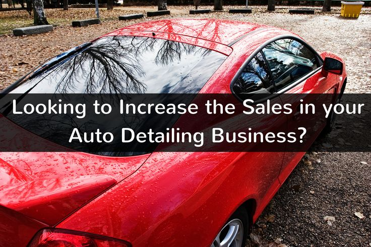 How To Increase Sales In Your Auto Detailing Business http://braunautomotive.brush.com/blog/increase-sales-in-your-auto-detailing-business