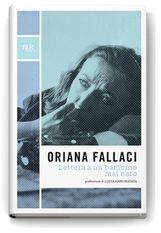 <<Una volta nato non ti dovrai scoraggiare, dicevi: neanche a soffrire, neanche a morire. Se uno muore vuol dire che è nato, che è uscito dal niente, e niente è peggiore del niente: il brutto è dover dire di non esserci stato.>> . Lettera a un bambino mai nato, Oriana Fallaci