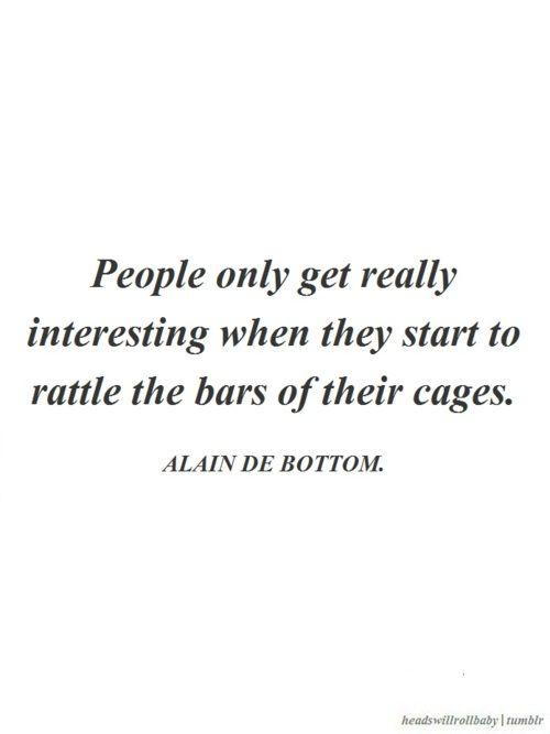 headswillrollbaby:    Alain De Botton.      @headswillrollbaby|facebook.          People