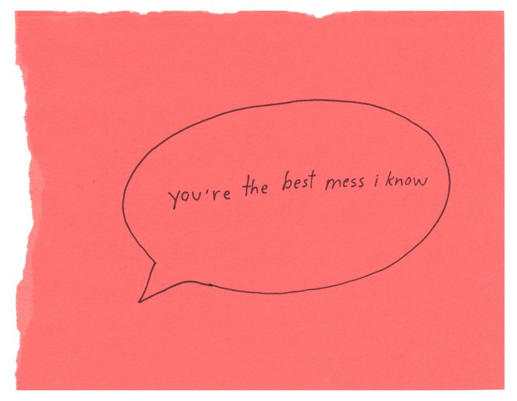 you're the best mess i know #pink #handwritten