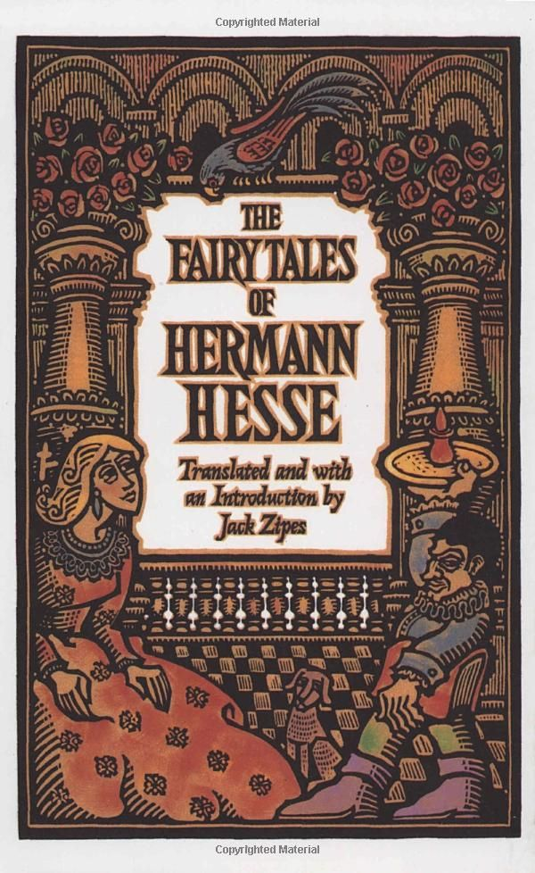The Fairy Tales of Hermann Hesse. Collection of twenty-two fairy tales by the Nobel Prize-winning novelist, most translated into English for the first time, show the influence of German Romanticism, psychoanalysis, and Eastern religion on his development.