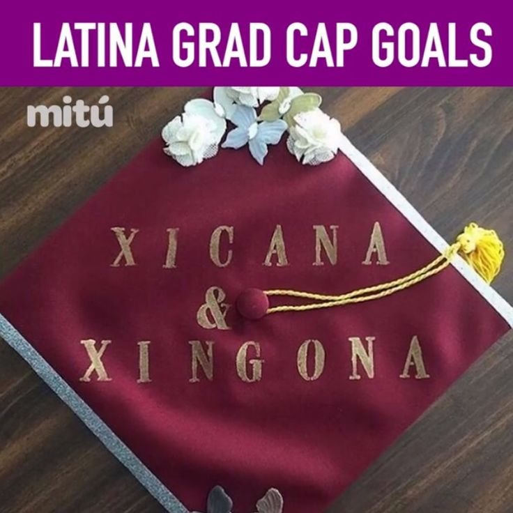 28 Best Images About Grad Caps On Pinterest Latinas