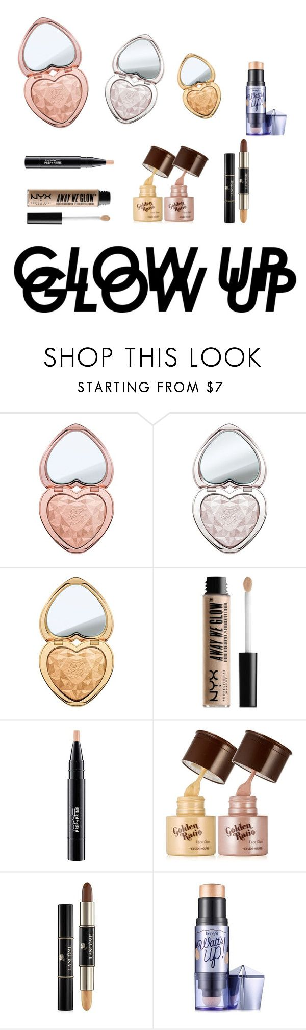 """highlighters💘😍"" by natalyholly on Polyvore featuring beauty, Too Faced Cosmetics, NYX, MAC Cosmetics and Benefit"