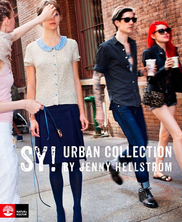 Sy! :  urban collection / by Jenny Hellström