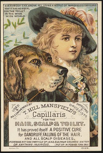 T. Hill Mansfield's Capillaris for the hair, scalp & toilet. It has proved itself to be a positive cure for dandruff, falling of the hair, and all scalp diseases. [front] | Flickr - Photo Sharing!