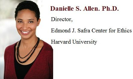 Edmond Safra Foundation announced the appointment of DANIELLE S. ALLEN as Director, Edmond J. Safra Center for Ethics at Harvard University. Allen is a respected political theorist, currently at the School of Social Science, Institute for Advanced Study. Previously, she was a professor of classics and political science and served as dean of the humanities division at the University of Chicago, and in 2002 she was awarded a MacArthur fellowship.