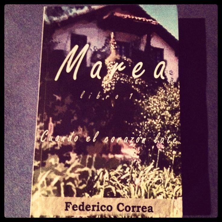 """Para estas Navidades """"Marea"""", novela de mucho amor y mucho odio de Federico Correa."""
