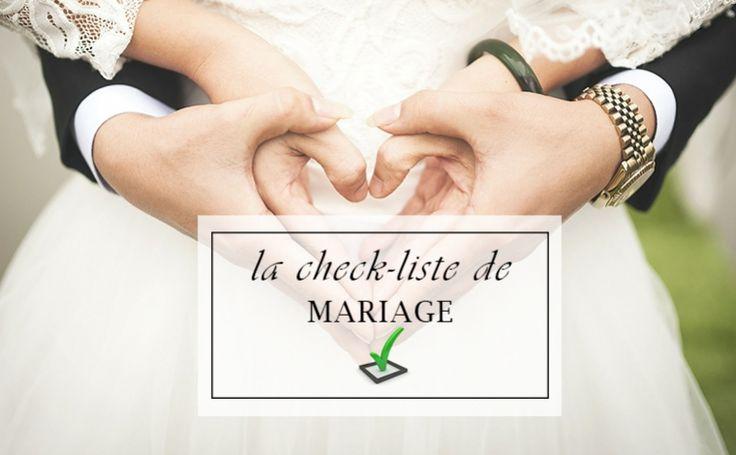 La check-liste de mariage: Soyez prêt ni trop tôt ni trop tard sans rien oublier
