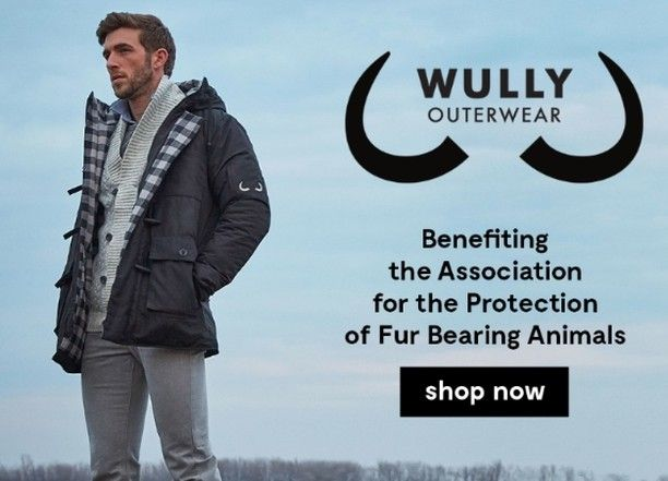 Wully Outerwear gives a percentage of their proceeds to the Association for the Protection of Fur Bearing Animals. Find them in our catalog using this link:http://bit.ly/2fz4sEV
