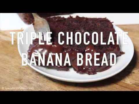 Triple Chocolate Banana Bread - Spend With Pennies