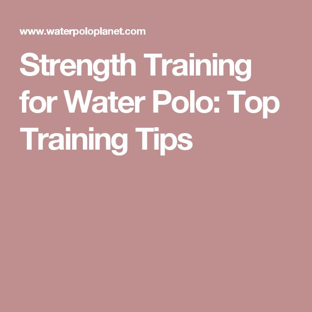 Strength Training for Water Polo: Top Training Tips
