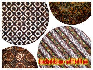 Bisnis Konfeksi - Kota Solo juga pupuler akan produksi batiknya. Batik Solo memiliki keragaman motif dimana setiap motif batik Solo mengandung makna