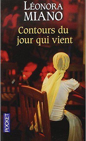 Contours du jour qui vient - Prix Goncourt des Lycéens 2006