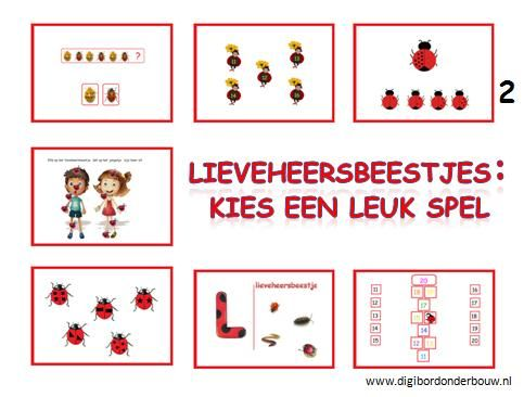 Digibordles over lieveheersbeestjes. Je kunt kiezen uit 7 verschillende spelletjes. Deze spelletjes zijn bedoeld voor groep 1 en 2.    http://digibordonderbouw.nl/index.php/themas/dieren/lieveheersbeestjes
