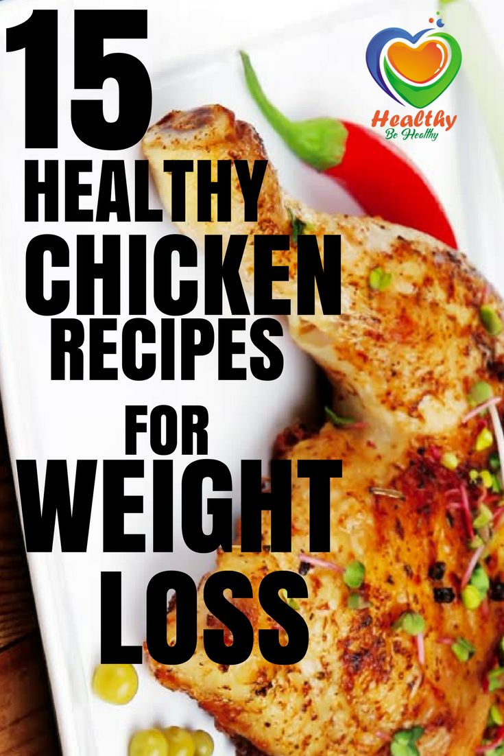 15 HEALTHY CHICKEN RECIPES FOR WEIGHT LOSS