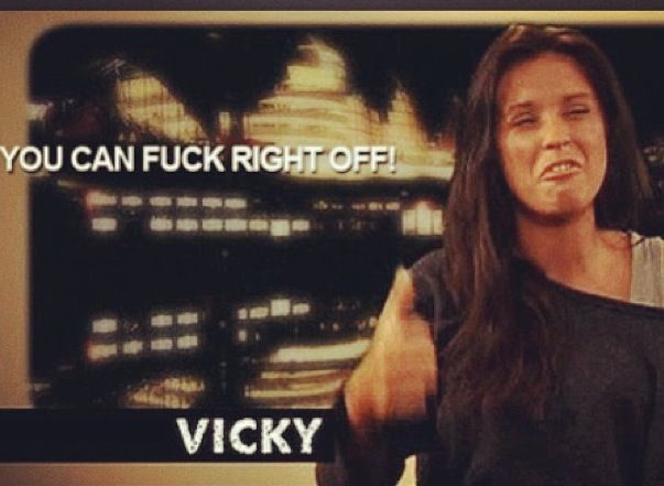 Geordie shore. Geordie shore quote. Vicky