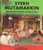 Syeikh Mutamakkin: Perlawanan Kultural Agama Rakyat