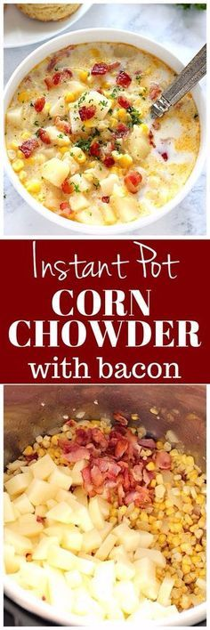 Instant Pot Corn Chowder with Bacon Recipe - delicious soup made in a pressure cooker. www.crunchycreamysweet.com