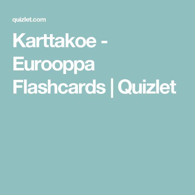 Karttakoe - Eurooppa Flashcards   Quizlet