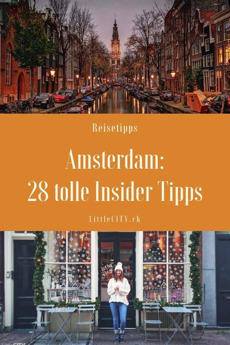 Amsterdam Insider Tipps: 28 tolle Sehenswürdigkeiten & Reisetipps ⋆ Reiseblog, Food & Lifestyle Blog aus der Schweiz
