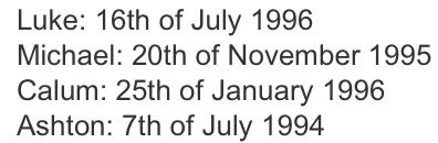 5 Seconds Of Summer's birthdays....me and Mikey have the same birthday month.