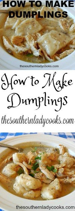 How to Make Dumplings http://thesouthernladycooks.com/2016/09/03/how-to-make-dumplings