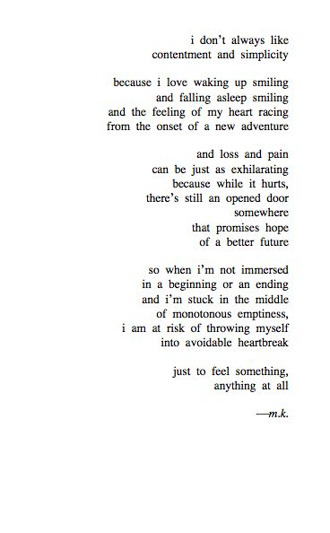 --just to feel something, anything at all-- m.k.