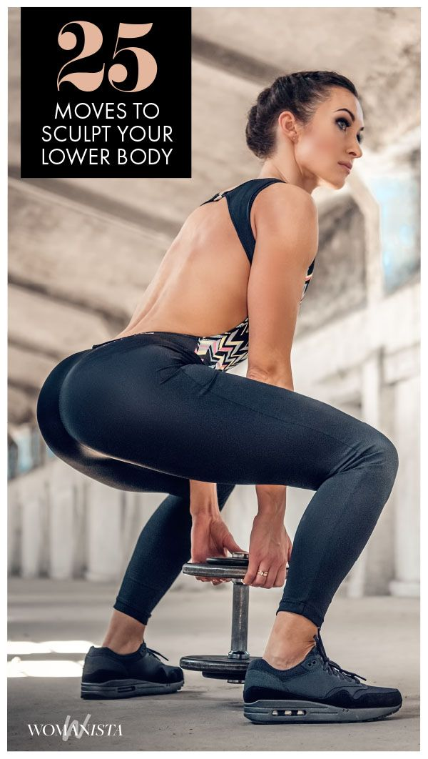 Looking to add some variety to your lower body workouts? Check these 25 lower body exercises that target your legs, booty, inner and outer thighs and calves and keep your workouts versatile! Womanista.com