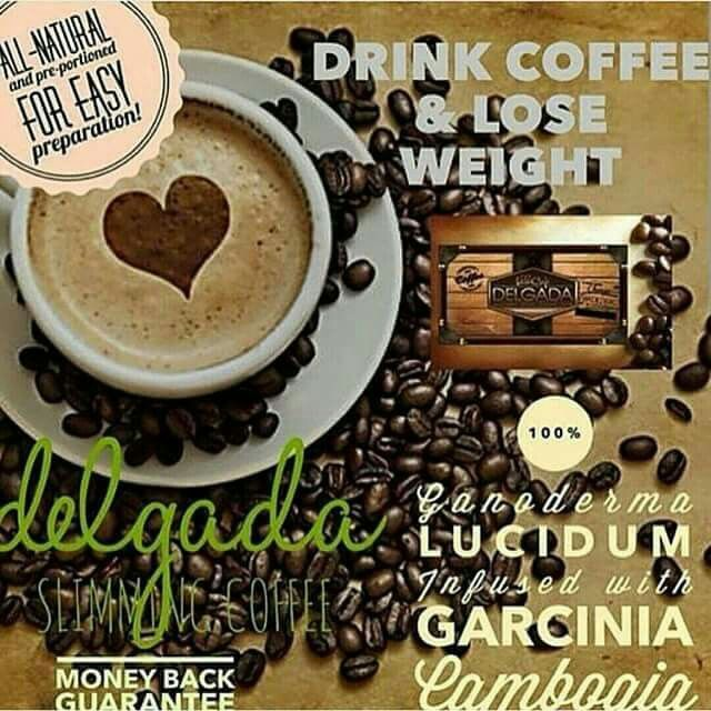 Delgada Slimming Coffee aids in helping you lose weight and it taste great too. Order you some from my site at www.gethealthywithcass.com - Rep ID 2894731 - CLICK SHOP