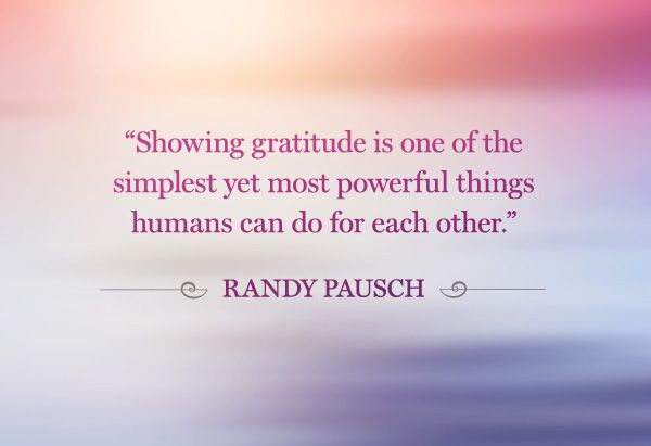 Showing gratitude is one of the simplest yet most powerful things humans can do for each other.