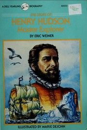 Cover of: The story of Henry Hudson, master explorer by Eric Weiner