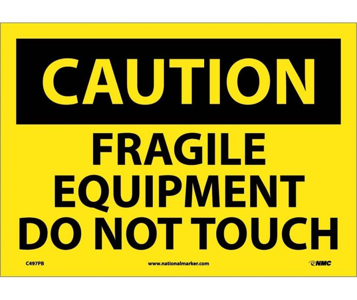 Caution fragile equipment do not touch 10x14 ps vinyl