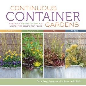 this is really well done. I am going to steal/use several of their ideas.Gardens Ideas, Green Thumb, Container Gardens, Continuous, Create Fresh, Plants, Book, Fresh Design, Design Years Round