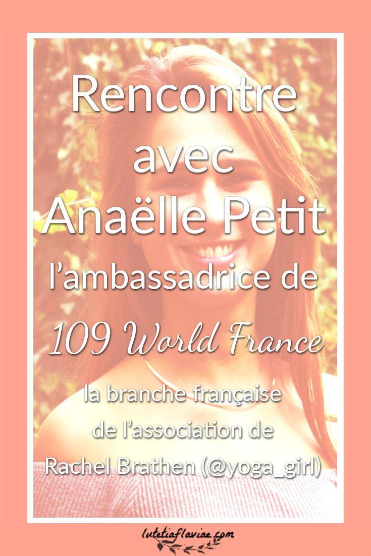 Rencontre avec Anaëlle Petit, l'ambassadrice de 109 World France. Il s'agit de la branche française de 109 World, l'association fondée par Rachel Brathen, la fameuse Yoga Girl. Découvrez son portrait et ses projets mêlant yoga et solidarité sur lutetiaflaviae.com !