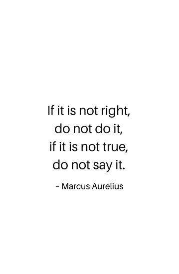 'Stoic Philosophy Quotes – If this is not right do not do it – Marcus Aurelius' Photographic Print by IdeasForArtists