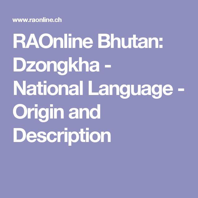 RAOnline Bhutan: Dzongkha - National Language - Origin and Description