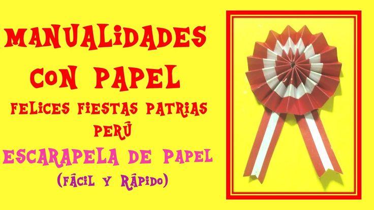 MANUALIDADES CON PAPEL - ESCARAPELA DE PAPEL - FELICES FIESTAS PATRIAS PERU