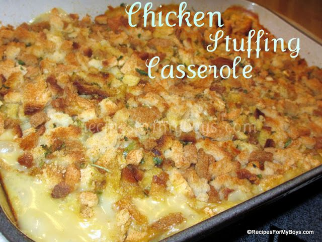 Chicken Stuffing Casserole RecipesForMyBoys.com